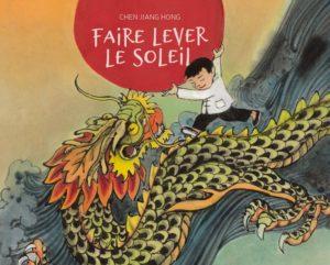 Chen Jiang Hong - Faire lever le soleil